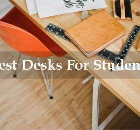 best desks for students reviews