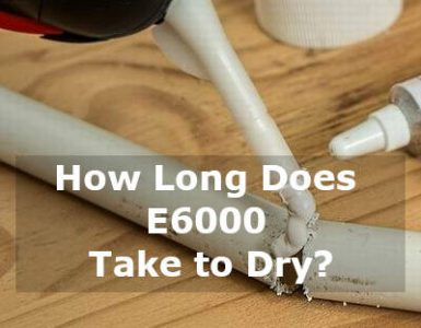 how long does e6000 take to dry